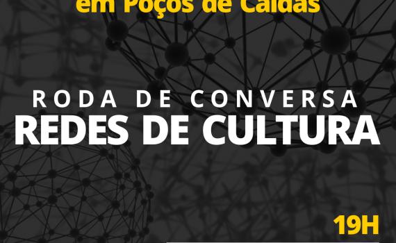 Roda de Conversa: Redes de Cultura